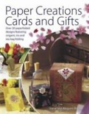 Paper Creations, Cards and Gifts: Over 30 Paperfolded Designs Featurin-ExLibrary