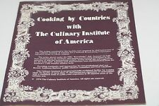 COOKING BY COUNTRIES WITH THE CULINARY INSTITUTR OF AMERICA 1974