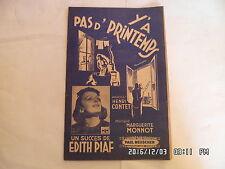 PARTITION Y'A PAS D'PRINTEMPS PAR EDITH PIAF MUSIQUE MARGUERITE MONNOT   H57