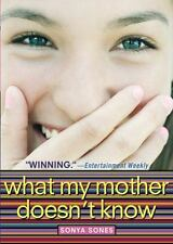 What My Mother Doesn't Know Sones, Sonya Paperback