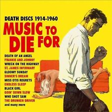 Music to Die for: Death Discs 1914-60