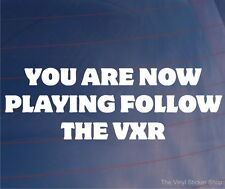YOU ARE NOW PLAYING FOLGEN SIE THE VXR Lustig EURO Opel Auto/Fenster/