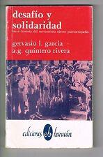 Gervasio Garcia Quintero Desafio Y Solidaridad Movimiento Obrero Puerto Rico