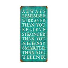 Inspirational Quote Always Remember Metal Sign 12 x 24 Unique Wall Decor PTS418