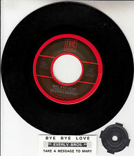 "THE EVERLY BROTHERS  Bye, Bye Love & Take A Message To Mary 7"" 45 record NEW"