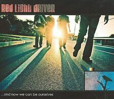 RED LIGHT DRIVER - AND NOW WE CAN BE OURSELVES - CD