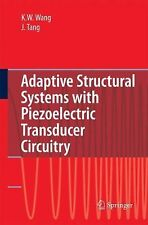 Adaptive Structural Systems with Piezoelectric Transducer Circuitry by Jiong...