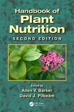 Handbook of Plant Nutrition, Second Edition (Books in Soils, Plants, and the Env