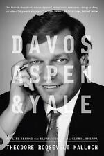 Davos, Aspen and Yale by Theodore Malloch (2016, Hardcover)