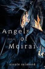 Angels of Moirai (Book One) by Salmond, Nicole 9781511665780 -Paperback