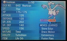 Non Shiny 6IV EV Trained Pentagon Timid Reshiram For Pokemon ORAS X/Y + Item