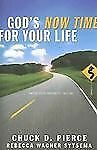 God's Now Time for Your Life: Enter into Your Prophetic Destiny, Sytsema, Rebecc