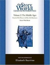 Story of the World: The Middle Ages Vol. 2 : From the Fall of Rome to the Rise o