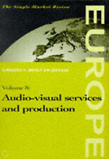 Audio-Visual Services and Procuction: Vol. II-8 (Single Market Review) by Europ