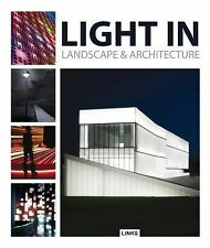 LIGHT IN LANDSCAPE & ARCHITECTURE - JACOBO KRAUEL (HARDCOVER) NEW