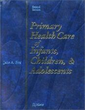 Primary Health Care of Infants, Children and Adolescents, Second Edition