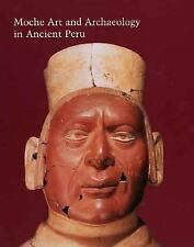 Studies in the History of Art: Moche Art and Archaeology in Ancient Peru...