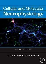 Cellular and Molecular Neurophysiology by Constance Hammond (2008, Hardcover)