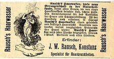 Erfinder J.W. Rausch Konstanz RAUSCH`S HAARWASSER  Historische Reklame von 1895