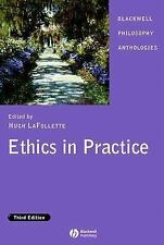 Ethics in Practice: An Anthology (Blackwell Philosophy Anthologies), , Acceptabl