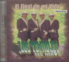 LOS TEMIBLES DEL NORTE EL FINAL DE MI VIDA  CD NEW NUEVO SEALED