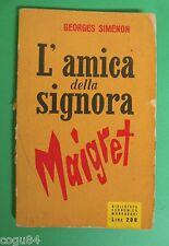 L'amica della signora Maigret - Georges Simenon - 1^ Ed. Mondadori 1955
