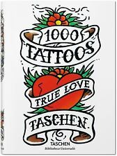 1000 Tattoos - True Love (2014, Book, Other)