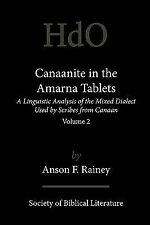 Canaanite in the Amarna Tablets: A Linguistic Analysis of the Mixed Dialect Used