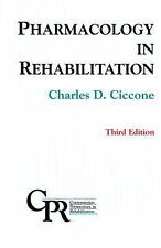 Pharmacology in Rehabilitation Ciccone PhD  PT, Charles D. Hardcover