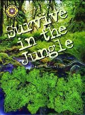 Survival Challenge: Survive in the Jungle by Claire Llewellyn (2006, Spiral)