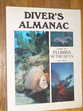 DIVERS ALMANAC GUIDE TO FLORIDA AND THE KEYS , NEW