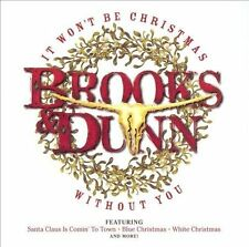 It Won't Be Christmas Without You by Brooks & Dunn (CD, Oct-2002, Arista)
