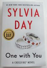NEW SIGNED SYLVIA DAY  ONE WITH YOU  A Crossfire Novel  1st Edition Softcover