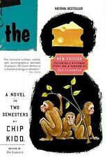 P. S.: The Cheese Monkeys : A Novel in Two Semesters by Chip Kidd (2008,...
