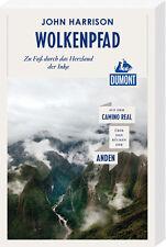 DuMont Reiseabenteuer Wolkenpfad: Zu Fuß durch das Herzland der Inka