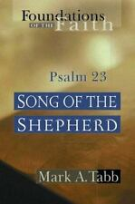 Song of the Shepherd: Psalm 23 (Foundations of the Faith)
