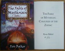 The Fable of Mythrian Book 1 by Ross Baker Hardback Signed First Edition
