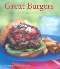 Bob Sloan: Great  Burgers--Mouthwatering Recipes (HB/DJ)
