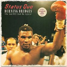 "STATUS QUO BURNING BRIDGES + WHATEVER YOU WANT 7"" SINGLE 1988 EX/EX"