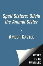 Olivia: The Otter Sister (Spell Sisters)-ExLibrary