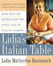 Lidia's Italian Table: More Than 200 Recipes From The First Lady Of It-ExLibrary