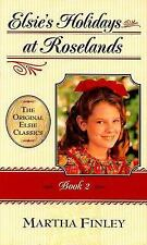 Elsie's Holidays at Roselands Vol. 2 by Martha Finley (Paperback)