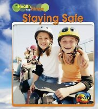 Staying Safe (Health and Fitness)-ExLibrary