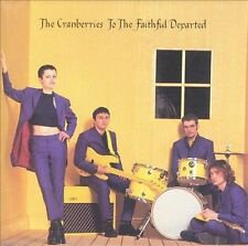 To the Faithful Departed by The Cranberries (CD, Apr-1996, Island (Label))