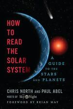How to Read the Solar System: A Guide to the Stars and Planets-ExLibrary