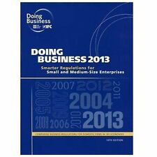 Doing Business 2013: Smarter Regulations for Small and Medium-Size Enterprises