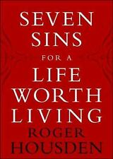 Seven Sins for a Life Worth Living-ExLibrary