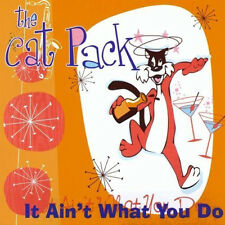 CAT PACK It Ain't What You Do CD - NEW Swing Jive Rhythm n Blues - Big Band