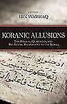 Koranic Allusions: The Biblical, Qumranian, and Pre-Islamic Background to the Ko