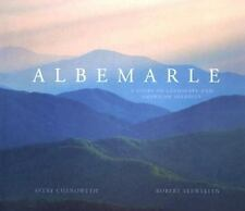 Albemarle: A Story of Landscape and American Identity, Chenoweth, Avery, Very Go